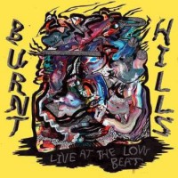 Image of Burnt Hills - Live At The Low Beat