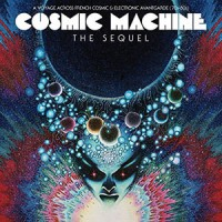 Image of Various Artists - Cosmic Machine - The Sequel