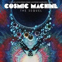 Various Artists - Cosmic Machine - The Sequel