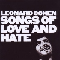 Image of Leonard Cohen - Songs Of Love And Hate - 180g Legacy Vinyl Edition