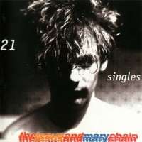 Image of The Jesus And Mary Chain - 21 Singles