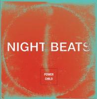 Night Beats - Power Child