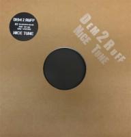 Dem 2 Ruff - Nice Tune Remixes - Inc. Tim Reaper Remix