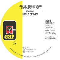 Little Beaver - One Of These Fools Has Got To Go / Concrete Jungle