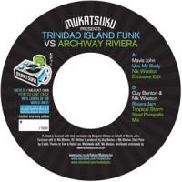 Mavis John / Guy Benton & Nik Weston - Trinidad Island Funk Vs Archway Riviera