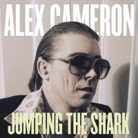 Image of Alex Cameron - Jumping The Shark