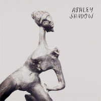 Image of Ashley Shadow - Ashley Shadow