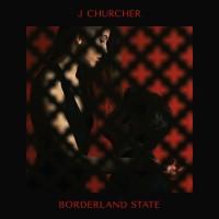 J Churcher - Borderland State