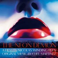 Cliff Martinez - Neon Demon OST