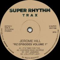 Jerome Hill - RZ Episodes Volume 1