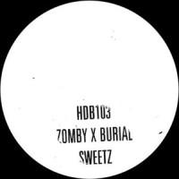Zomby X Burial - Sweetz