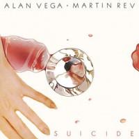 Suicide - Alan Vega Martin Rev