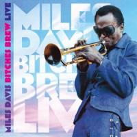 Image of Miles Davis - Bitches Brew LIVE
