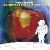 Image of King Creosote - Astronaut Meets Appleman