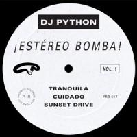 DJ Python - Estéreo Bomba!