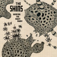 Image of The Shins - Wincing The Night Away