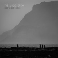 Image of The Lucid Dream - Compulsion Songs