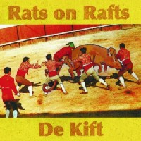 Image of Rats On Rafts / De Kift - Rats On Rafts / De Kift