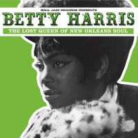 Image of Betty Harris - The Lost Queen Of New Orleans Soul