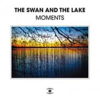 Image of The Swan And The Lake - Moments LP