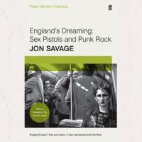 Image of Jon Savage - England's Dreaming: Sex Pistols & Punk Rock
