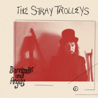 Image of The Stray Trolleys - Barricades And Angels