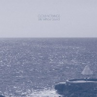 Image of Cloud Nothings - Life Without Sound