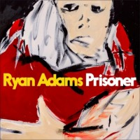 Image of Ryan Adams - Prisoner
