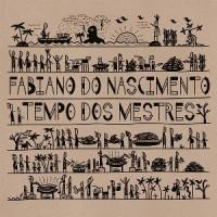 Image of Fabiano Do Nascimento - Tempo Dos Mestres