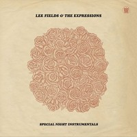 Image of Lee Fields & The Expressions - Special Night Instrumentals