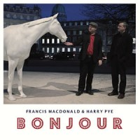Image of Francis MacDonald & Harry Pye - Bonjour