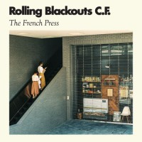 Image of Rolling Blackouts C.F. - The French Press