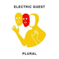 Image of Electric Guest - Plural