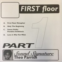 Image of Theo Parrish - First Floor Pt.1