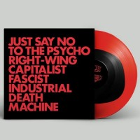Image of Gnod - Just Say No To The Psycho Right-Wing Capitalist Fascist Industrial Death Machine
