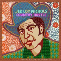 Image of Jeb Loy Nichols - Country Hustle