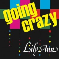 Image of Lily Ann - Going Crazy