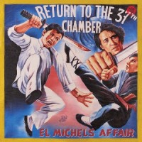 Image of El Michels Affair - Return To The 37th Chamber