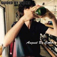 Image of Guided By Voices - August By Cake