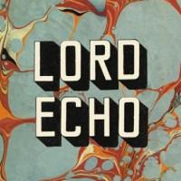 Image of Lord Echo - Harmonies