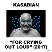 Image of Kasabian - For Crying Out Loud