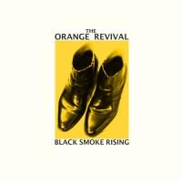 Image of Orange Revival - Black Smoke Rising