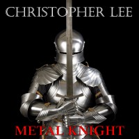 Image of Christopher Lee - Metal Knight