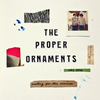 Image of The Proper Ornaments - Waiting For The Summer