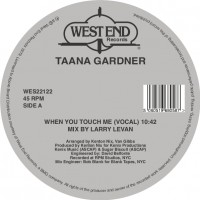 Taana Gardner - When You Touch Me