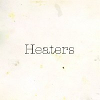 Image of Heaters - Fuzz Club Session