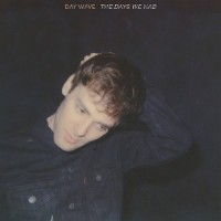 Image of Day Wave - The Days We Had