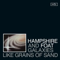 Image of Hampshire & Foat - Galaxies Like Grains Of Sand - Reissue