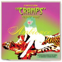 Image of Various Artists - Ambience: 63 Nuggets From The Cramps' Record Vault