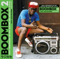 Image of Various Artists - Boombox 2 - Early Independent Hip Hop, Electro And Disco Rap 1979-82